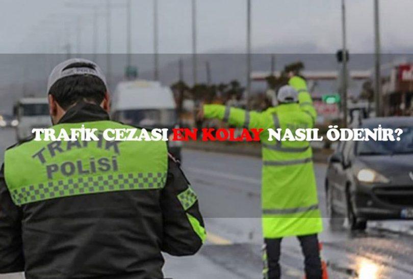 Trafik cezası en kolay nasıl ödenir*