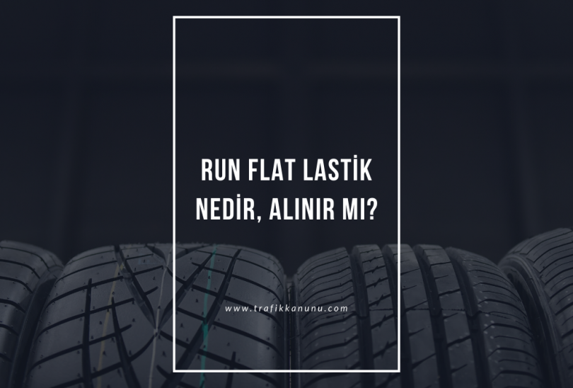 Run flat lastik nedir?